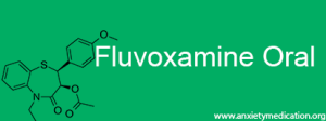 Fluvoxamine Oral