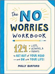 no worries anxiety workbook